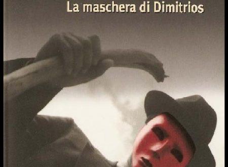"""""""La Maschera di Dimitrios"""", Eric Ambler e la fascinazione di Kahani per le """"spie normali""""!"""
